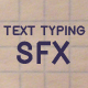 Text Typing SFX