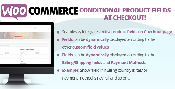 WooCommerce Conditional Product Fields at Checkout Download