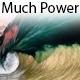 Much Power
