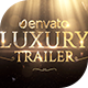 Luxury Trailer - VideoHive Item for Sale