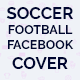 Soccer Football Facebook Cover - GraphicRiver Item for Sale