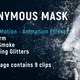 Particle Motion Anonymous Mask - VideoHive Item for Sale