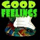 Good Feelings Indie Rock