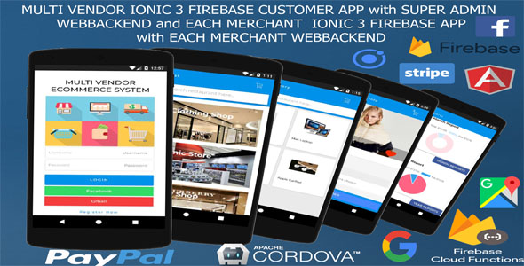 MultiVendor ECommerce IONIC 3 FIREBASE /Customer and Manager app,SuperAdmin and Manager webbackend/