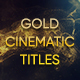 Gold Cinematic Titles - VideoHive Item for Sale