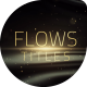 Flows Titles - VideoHive Item for Sale