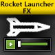 Rocket Launcher Effects