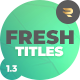 Fresh Titles - VideoHive Item for Sale
