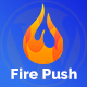 Fire Push - WordPress SMS & HTML Web Push Notifications (WooCommerce) - CodeCanyon Item for Sale