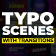 Typo Scenes with Transitions - VideoHive Item for Sale