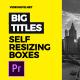 Self-Resizing Big Titles // MOGRT - VideoHive Item for Sale