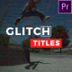 Glitch Titles // Essential Graphics - VideoHive Item for Sale