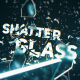 Shatter Glass Trailer - VideoHive Item for Sale