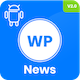 WP News - Native Android App for WordPress - CodeCanyon Item for Sale
