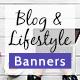 Blog & Lifestyle Web Banner Set - GraphicRiver Item for Sale