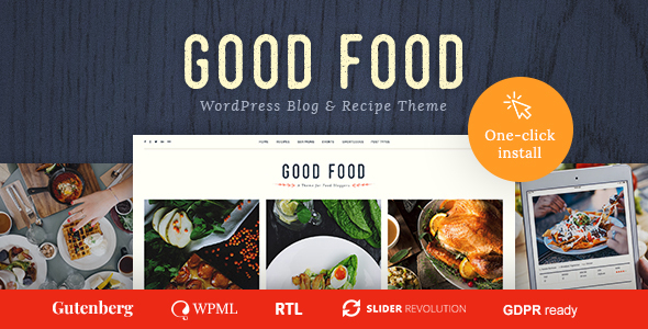 Good Food - Recipe Magazine & Cooking Blogging Theme