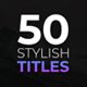 Stylish Titles - Essential Graphics | Mogrt - VideoHive Item for Sale