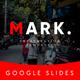 Mark Multipurpose Google Slides Template - GraphicRiver Item for Sale