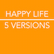 Happy Life - AudioJungle Item for Sale