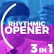 Rhythmic Opener 3 in 1 - VideoHive Item for Sale