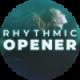 Rhythmic Opener - VideoHive Item for Sale