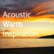 Acoustic Feel Good Warm Inspiration