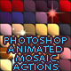 Animated Mosaic Photoshop Actions - GraphicRiver Item for Sale