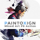 PaintoXign   Mixed Art PS Action - GraphicRiver Item for Sale