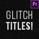 100 Glitch Titles │ After Effects Version - VideoHive Item for Sale