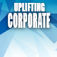 Inspiring Corporate Uplifting Motivational