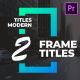 Frame Titles II MOGRT - VideoHive Item for Sale
