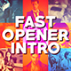 Fast Opener Intro - VideoHive Item for Sale