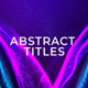 Abstract Particles Titles - VideoHive Item for Sale