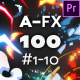 100 AFX Pack #1-10 - Premiere Pro Version - VideoHive Item for Sale