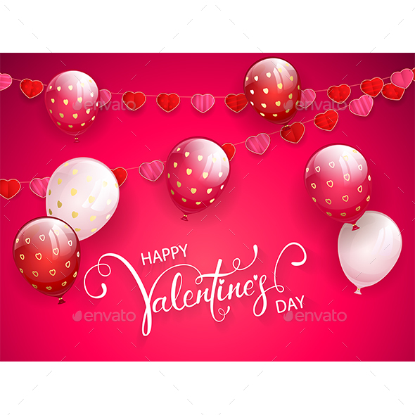 Happy Valentines Day with Balloons and Pennants on Pink Background
