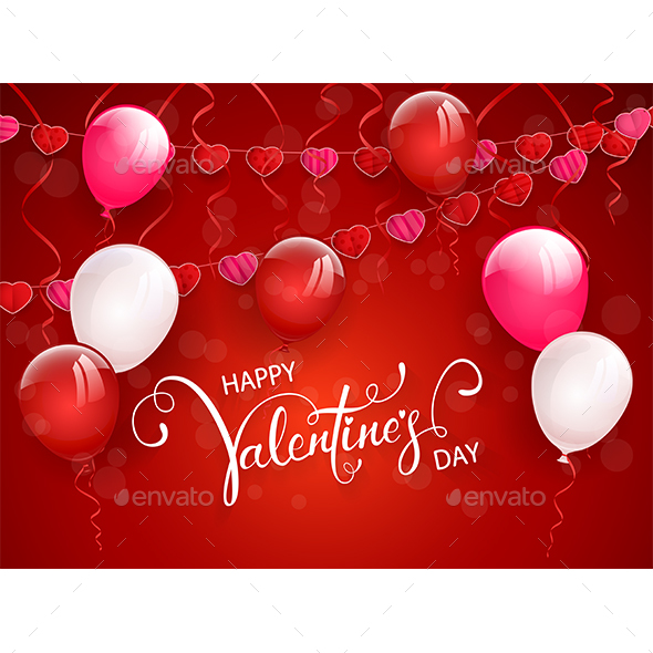 Happy Valentines Day with Balloons and Pennants on Red Background