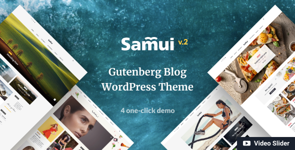 Samui - Gutenberg WordPress Theme for Blog and Magazine