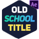 Old School Titles - VideoHive Item for Sale