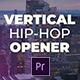 Vertical Hip-Hop Opener - VideoHive Item for Sale