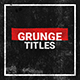 Grunge Titles | Essential Graphics - VideoHive Item for Sale