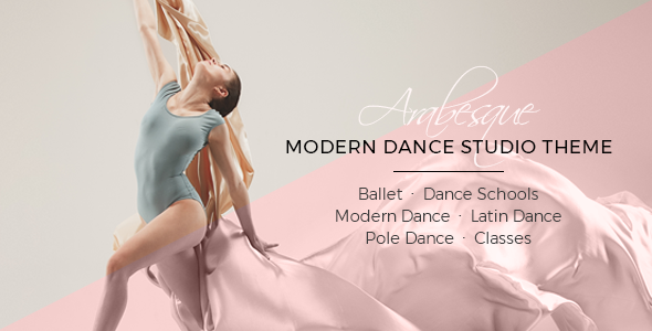 Arabesque - Modern Ballet School and Dance Studio Theme