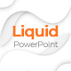 Liquid Creative & Clean Powerpoint Template