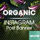 10 Instagram Post Banner - Organic - GraphicRiver Item for Sale