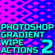 Geometric Gradient Wipe 2 Actions - GraphicRiver Item for Sale