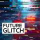 Future Glitch Opener - VideoHive Item for Sale