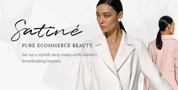 Satiné - Elegant Shop Theme