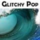 Glitchy Pop - AudioJungle Item for Sale
