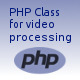 PHP Class for video processing - CodeCanyon Item for Sale