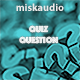 The Quiz Question - AudioJungle Item for Sale