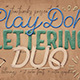 Play-Doh Lettering Duo - GraphicRiver Item for Sale